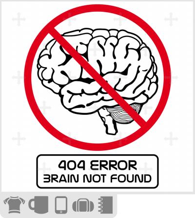 T-shirt cerveau et error 404. Brain not found. T-shirt humour.