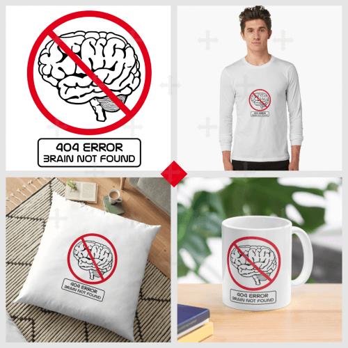 T-shirt cerveau, mug nerd brain not found, tote bag humour, trouvez votre accessoire ou t-shirt rigolo sur Redbubble.