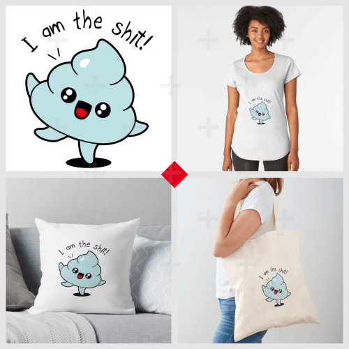 T-shirt citation à imprimer et commander en ligne. Crotte kawaii et jeu de mot I am the shit. Mug caca, tote bag shit ou carnet humour disponibles..