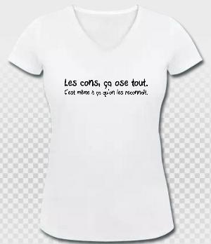 T-shirt basic les cons ça ose tout blanc col v pour femme.